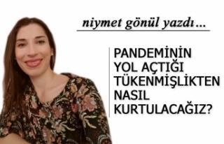 PANDEMİNİN YOL AÇTIĞİ TÜKENMİŞLİKTEN NASIL...