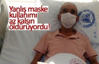 Yanlış maske kullanımı az kalsın öldürüyordu!
