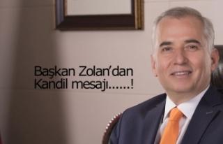 Başkan Zolan'dan Kandil mesajı