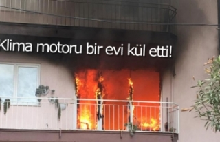 Klima motoru bir evi kül etti!