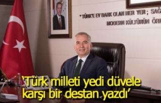 """Başkan Zolan; """"Türk milleti yedi düvele karşı..."""