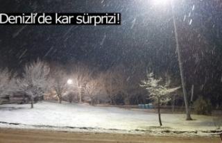 Denizli'de kar sürprizi!