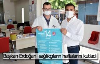 Başkan Erdoğan sağlıkçıların haftalarını...