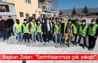 Başkan Zolan: ''Serinhisarımıza çok...