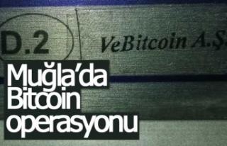 Muğla'da Bitcoin operasyonu