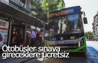 Otobüsler sınava gireceklere ücretsiz