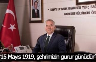 """Başkan Zolan, """"15 Mayıs 1919, şehrimizin gurur..."""