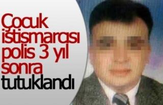 Çocuk istismarcısı polis 25 yıl hapis cezasına...