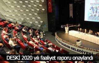 DESKİ 2020 yılı faaliyet raporu onaylandı