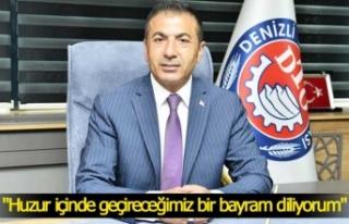 """DTO Başkanı Erdoğan; """"Huzur içinde geçireceğimiz..."""