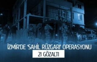 İzmir'de 'Sahil Rüzgarı' operasyonu