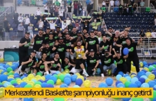 Merkezefendi Basket'te şampiyonluğu inanç...