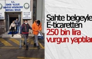 Sahte belgeyle E-ticaretten 250 bin lira vurgun yaptılar