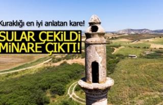 Sular çekildi minare çıktı!