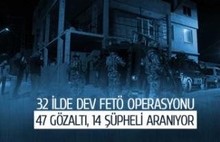 32 ilde dev FETÖ operasyonu