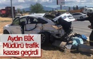 Aydın Basın İlan Kurumu Müdürü trafik kazası...