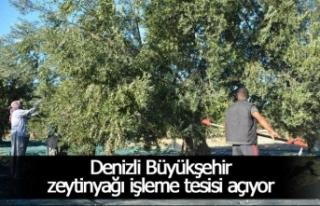 Denizli Büyükşehir zeytinyağı işleme tesisi...