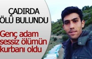 Genç adam sessiz ölümün kurbanı oldu