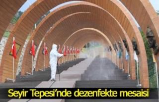 Seyir Tepesi'nde dezenfekte mesaisi