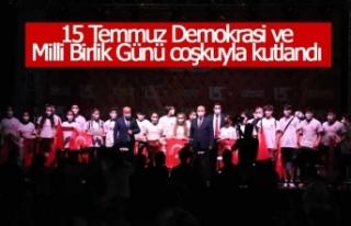 15 Temmuz Demokrasi ve Milli Birlik Günü coşkuyla...