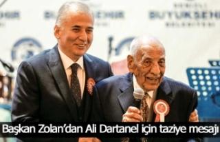 Başkan Zolan'dan Ali Dartanel için taziye mesajı