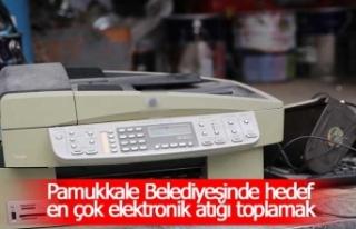 Pamukkale Belediyesinde hedef en çok elektronik atığı...