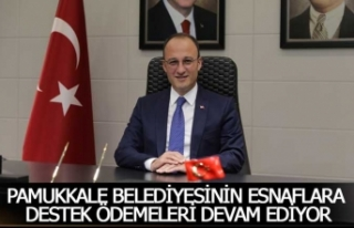 Pamukkale Belediyesinin esnaflara destek ödemeleri...