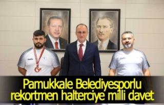 Pamukkale Belediyesporlu rekortmen halterciye milli...