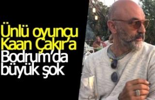 Ünlü oyuncu Kaan Çakır'a Bodrum'da büyük...