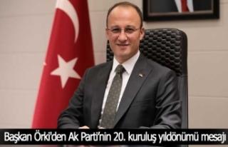 Başkan Örki'den Ak Parti'nin 20. kuruluş...