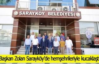 Başkan Zolan Sarayköy'de hemşehrileriyle kucaklaştı