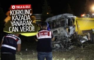 Korkunç kazada yanarak can verdi (GÖRÜNTÜLÜ)