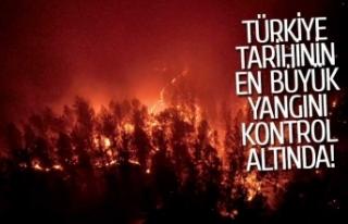 Türkiye tarihinin en büyük yangını kontrol altına...