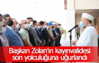 Başkan Zolan'ın kayınvalidesi son yolculuğuna...