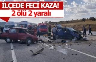 İlçede korkunç kaza; 2 ölü 2 yaralı