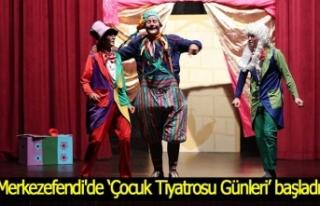 Merkezefendi'de 'Çocuk Tiyatrosu Günleri'...