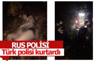 Rus polisi Türk polisi kurtardı