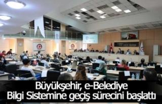 Büyükşehir, e-Belediye Bilgi Sistemine geçiş...