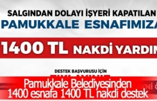 Pamukkale Belediyesinden 1400 esnafa 1400 TL nakdi...