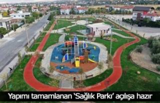 Yapımı tamamlanan 'Sağlık Parkı' açılışa...