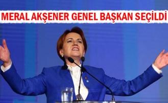 Meral Akşener genel başkan seçildi