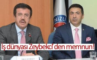 İş dünyası Zeybekci'den memnun!