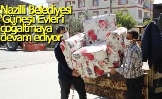 Nazilli Belediyesi 'Güneşli Evler'i çoğaltmaya devam ediyor