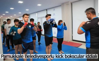 Pamukkale Belediyesporlu kick bokscular iddialı