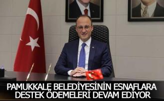 Pamukkale Belediyesinin esnaflara destek ödemeleri devam ediyor