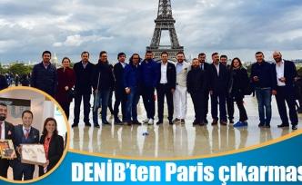DENİB'ten Paris çıkarması