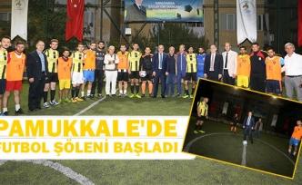 Pamukkale'de futbol şöleni başladı
