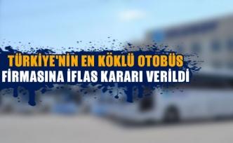Türkiye'nin en köklü otobüs firmasına iflas kararı verildi