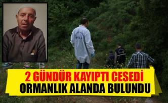 2 Gündür Kayıptı Cesedi Ormanlık Alanda Bulundu
