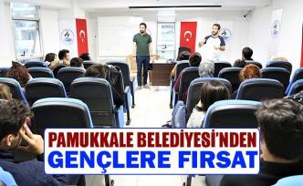 Pamukkale belediyesi'nden gençlere fırsat